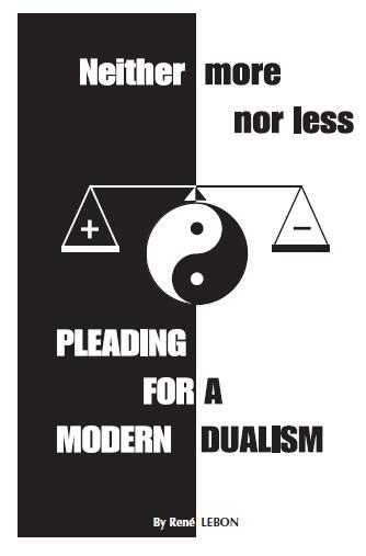 Plaidoyer pour un dualisme moderne